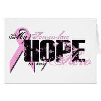 Yerno mi héroe - esperanza del cáncer de pecho tarjeta de felicitación