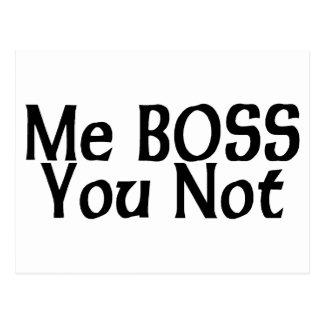 Yo Boss usted no Tarjetas Postales