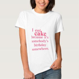 Yo como la torta porque… camiseta