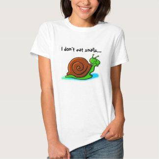 Yo no como caracoles… que tengo gusto de los camisetas