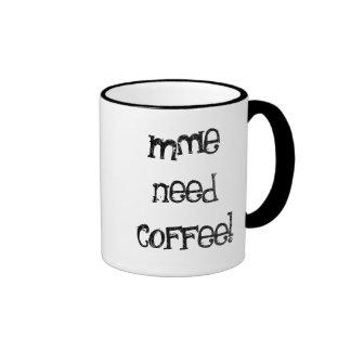 Yo taza de café de la necesidad