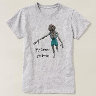 Yo zombi - usted cerebro para las mujeres y los camiseta