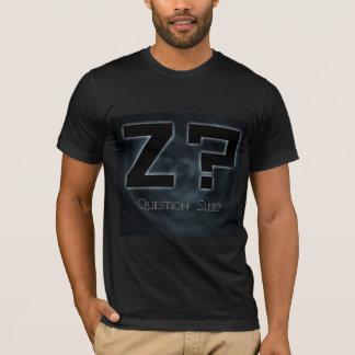 ¿Z? Sueño de la pregunta Camiseta