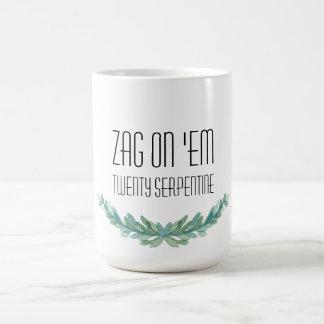 Zag en ellos: Taza serpentina veinte