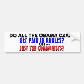 Zares de Obama: ¿PAGADO en RUBLOS o apenas los COM Pegatina De Parachoque
