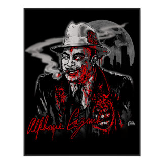 Zombi Al Capone Al Cazombie Posters