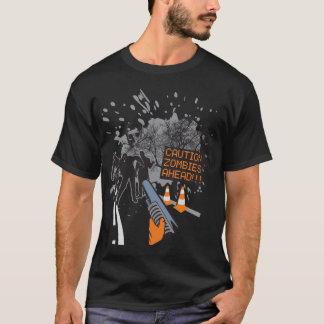 Zombis de la precaución a continuación camiseta